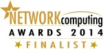 Network Computing Awards 2014 Finalist